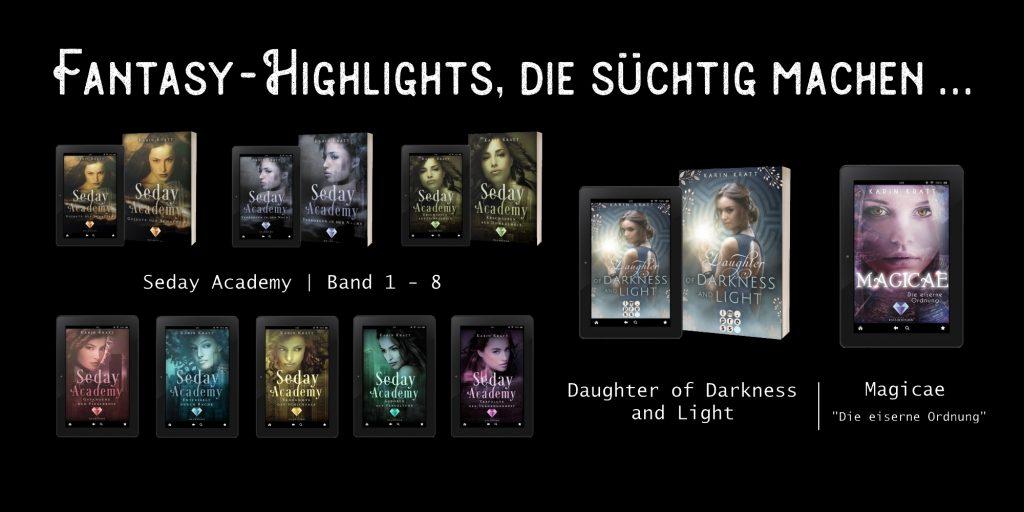 Fantasy-Highlights, die süchtig machen ... von Autorin Karin Kratt