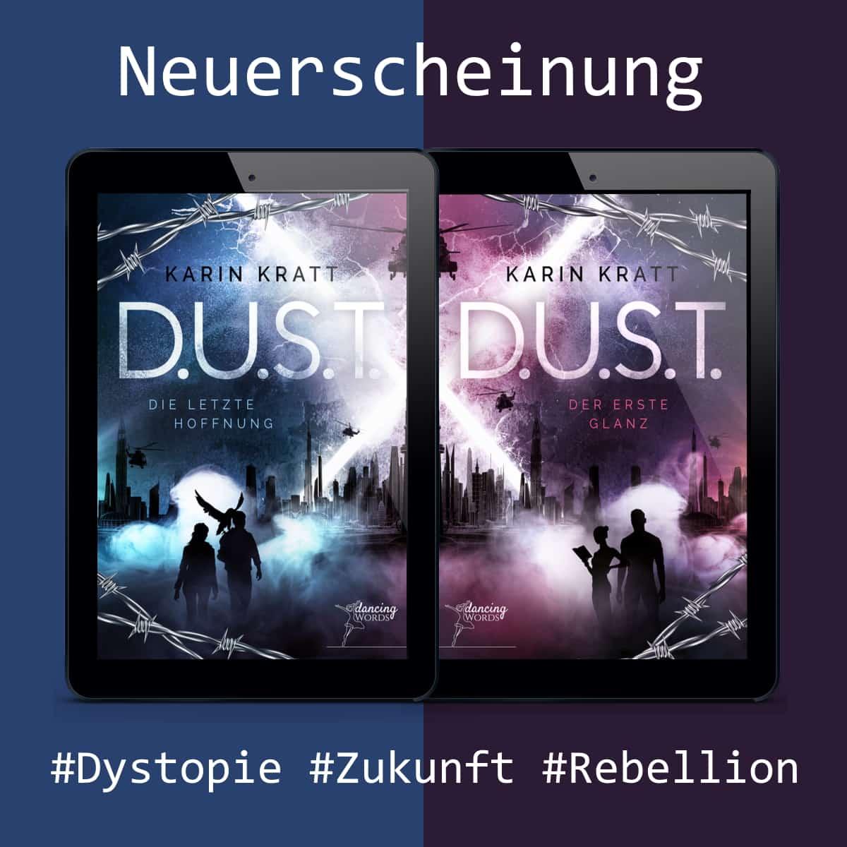 D.U.S.T. Cover - Dystopie von Karin Kratt